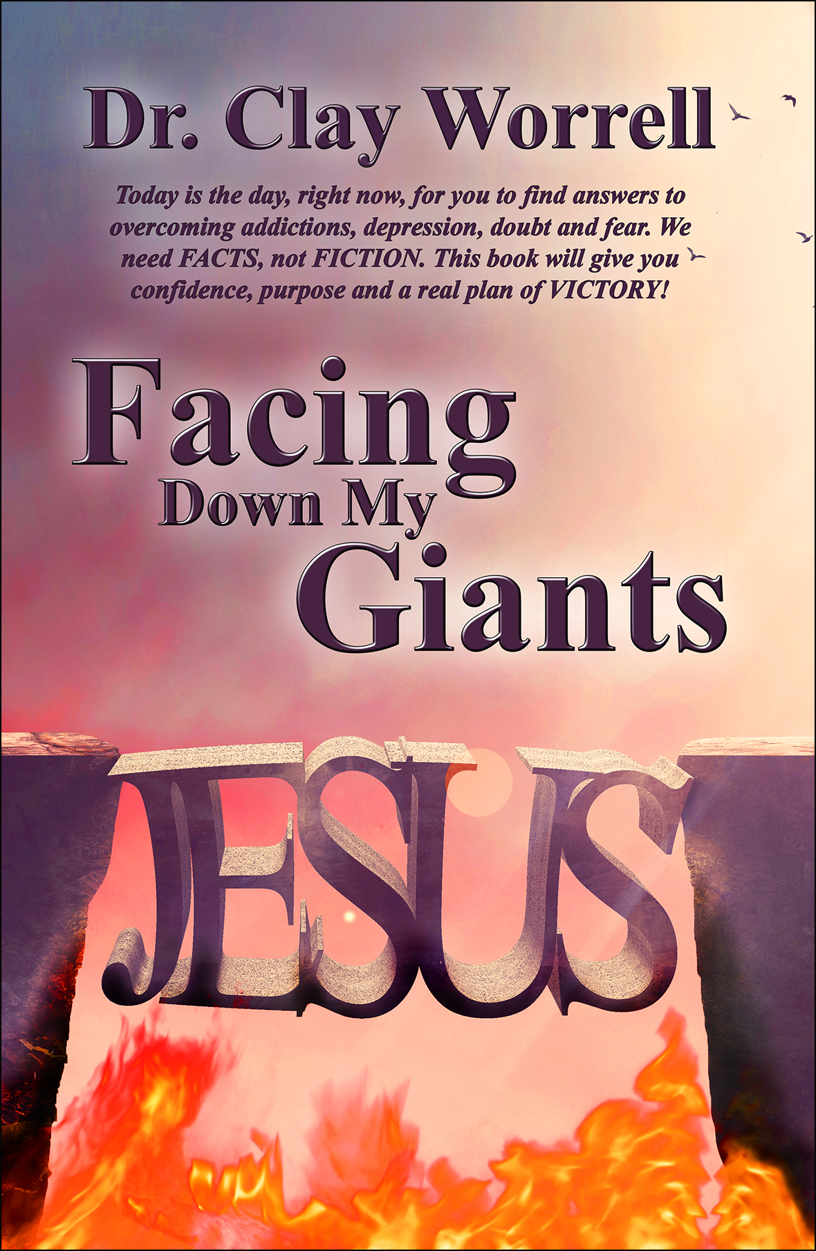 Facing Down My Giants Front Cover v2c reduced for Web Insertion