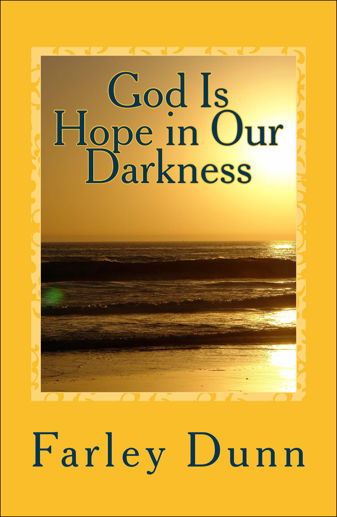 God Is Hope In Our D Cover for web insertion vol 1