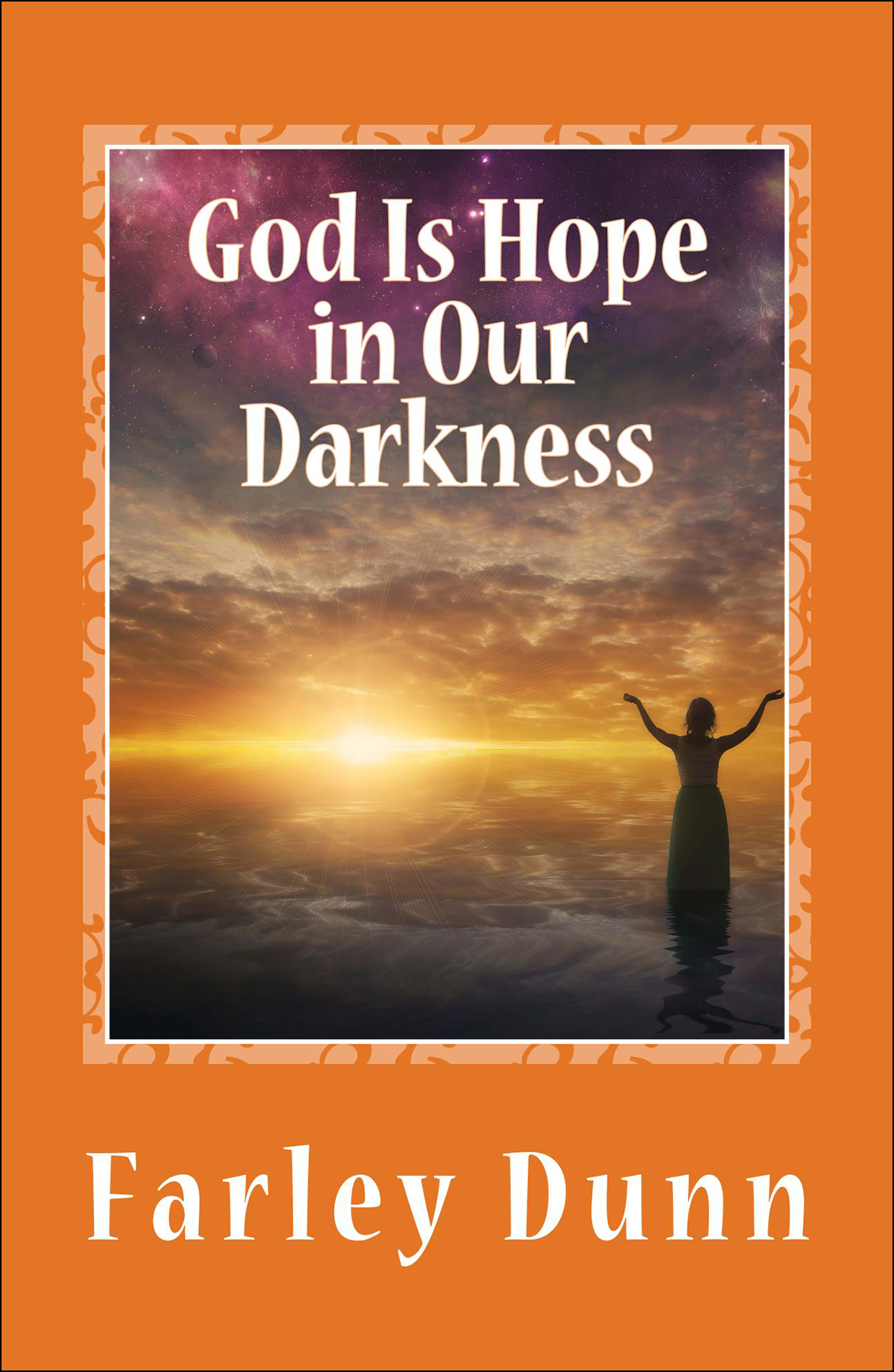 God Is Hope in Our D Cover for Kindle vol 3 for web insertion
