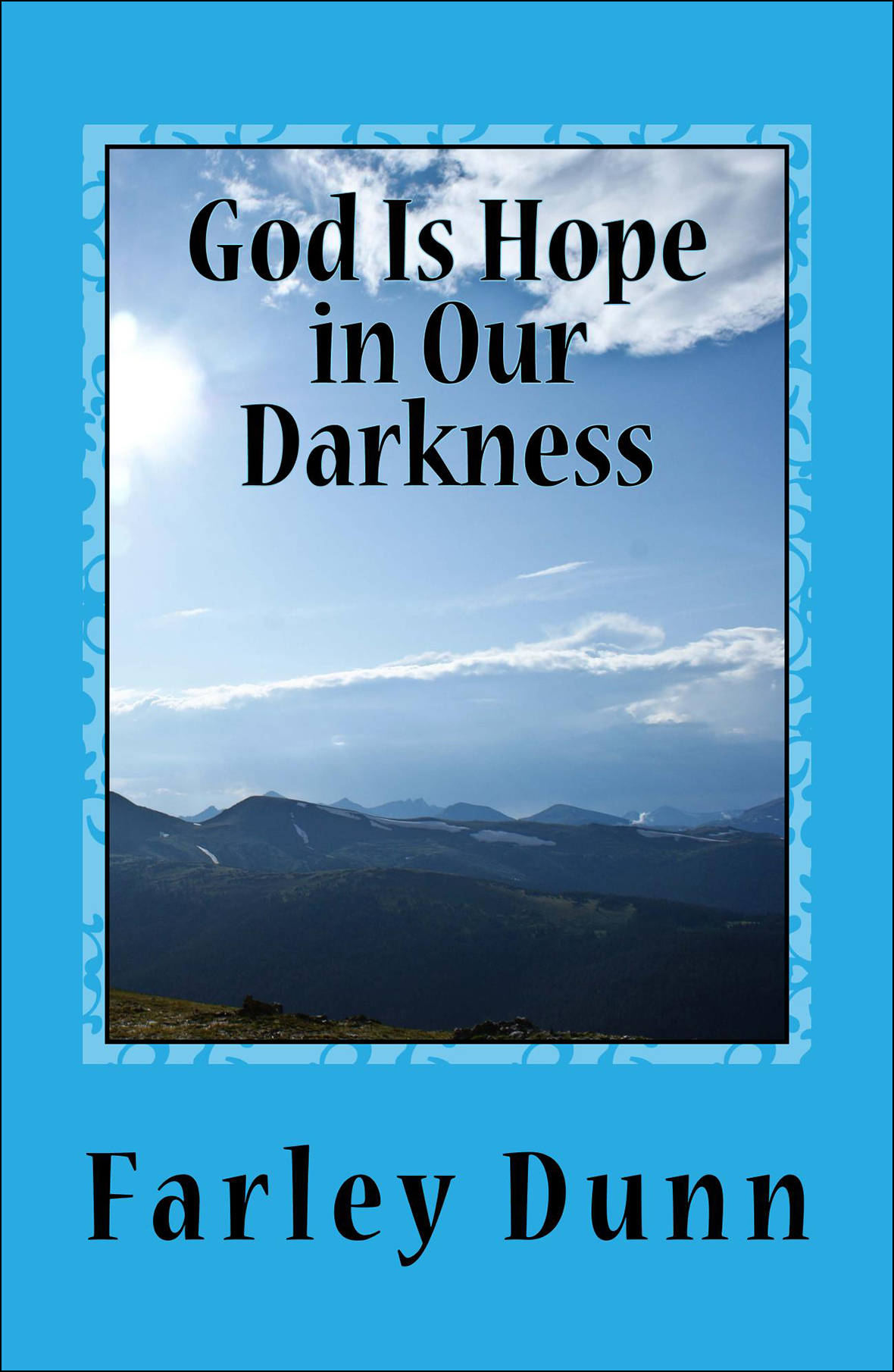 God Is Hope in Our D Cover for web insertion vol 2