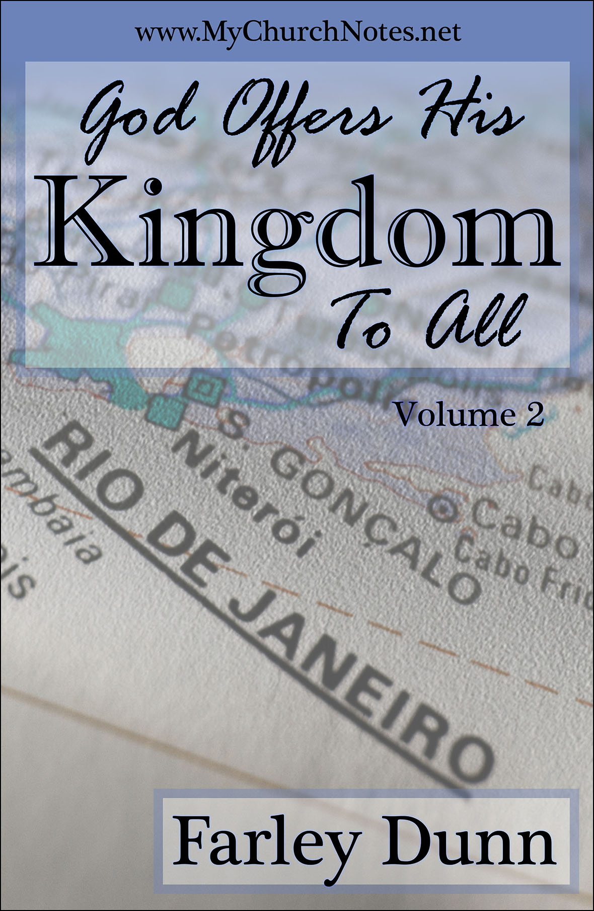 God Offers His Kingd Cover for web insertion Vol 2