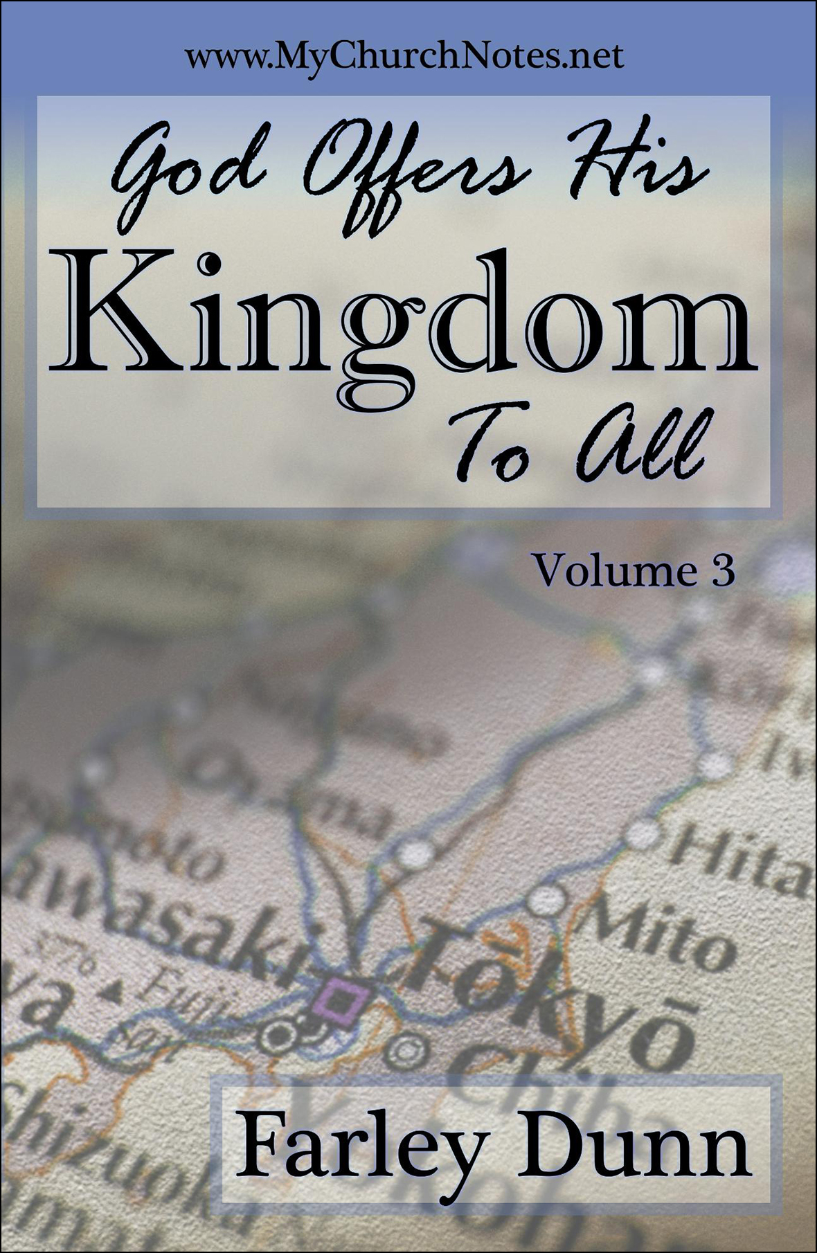 God Offers His Kingd Cover for web insertion Vol 3