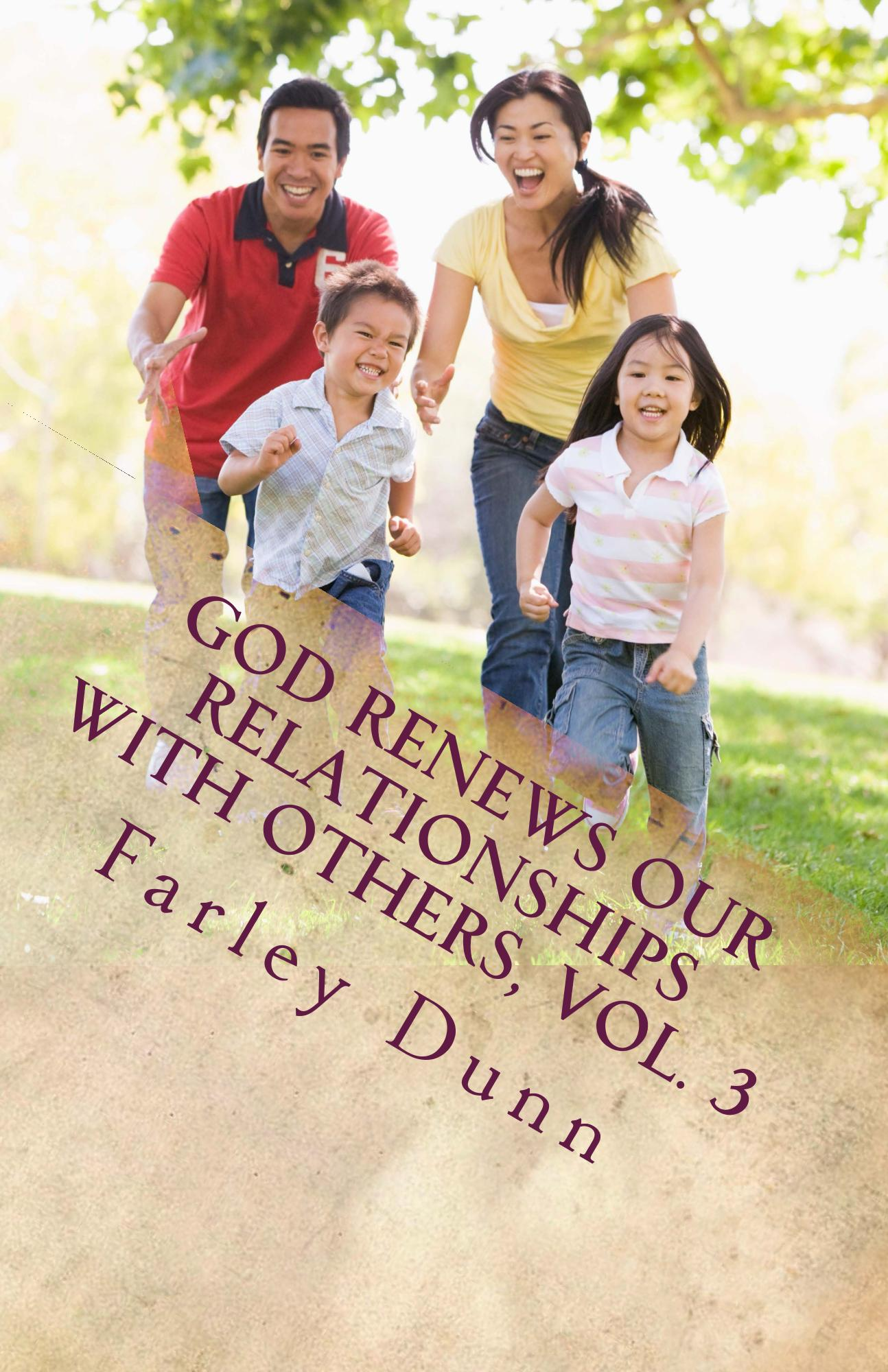 God Renews Our Relat Cover for Kindle vol 3