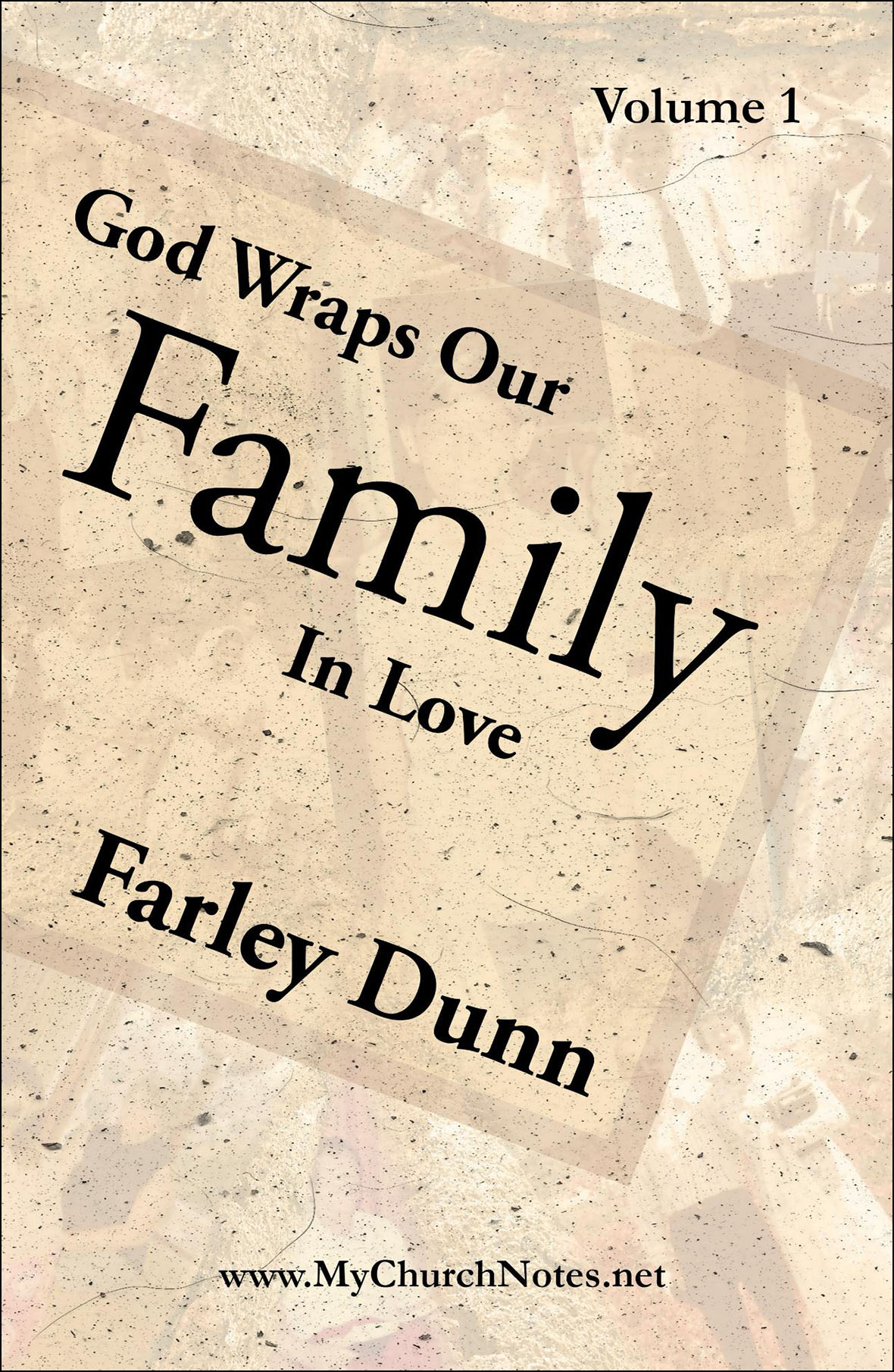 God Wraps Our Family Cover for web insertion Vol 1