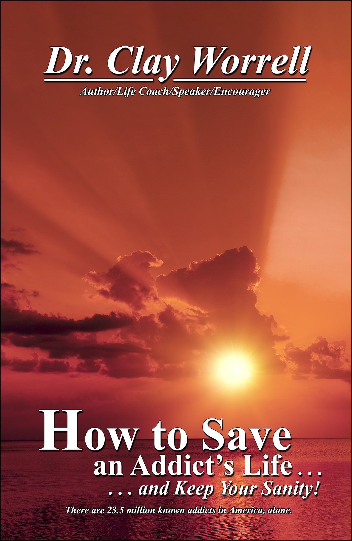 How to Save an Addicts Life Cover Front for Web Insertion