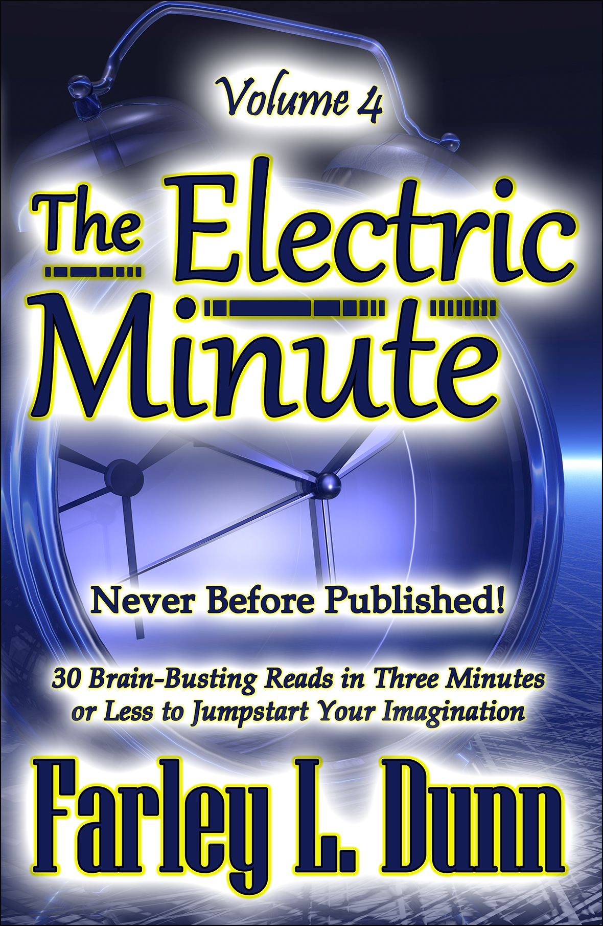 The Electric Minute Cover Vol 4 Full V1 Reduced for Webpages