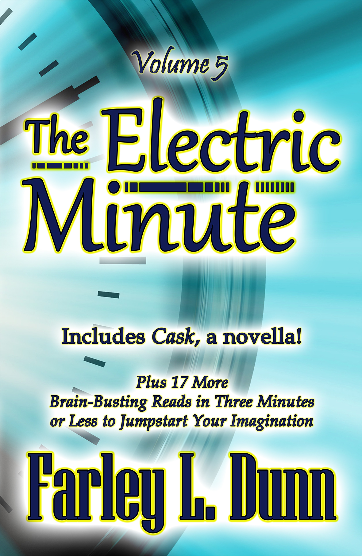 The Electric Minute Cover Vol 5 Front V1 reduced for web insertion